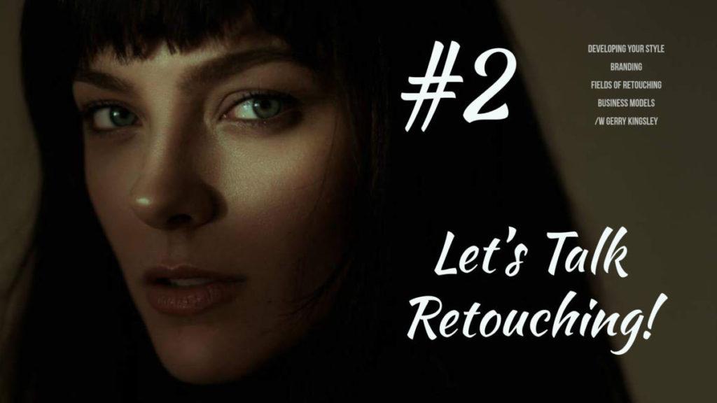 Boutique Retouching thumbnail.-lets-talk-retouching-2-1-1024x576 LET'S TALK RETOUCHING! - Podcast